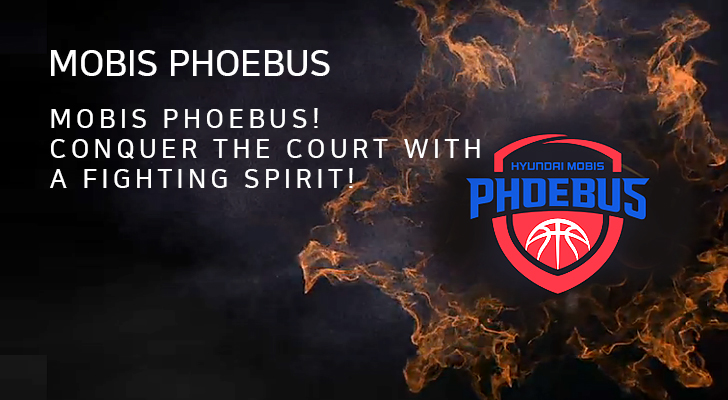 MOBIS PHOEBUS MOBIS PHOEBUS! CONQUER THE COURT WITH A FIGHTING SPIRIT!